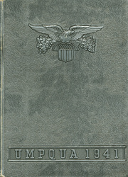 1941 Edition, Roseburg High School - Umpqua Yearbook (Roseburg, OR)