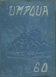 1960 Edition, Roseburg High School - Umpqua Yearbook (Roseburg, OR)