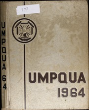 1964 Edition, Roseburg High School - Umpqua Yearbook (Roseburg, OR)