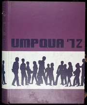 1972 Edition, Roseburg High School - Umpqua Yearbook (Roseburg, OR)