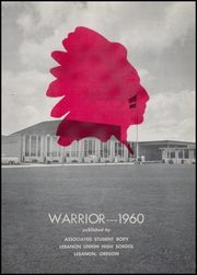 Page 5, 1960 Edition, Lebanon Union High School - Warrior Yearbook (Lebanon, OR) online yearbook collection