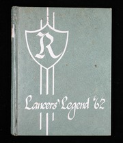 1962 Edition, Reynolds High School - Lancers Legend Yearbook (Troutdale, OR)