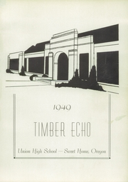 Page 5, 1949 Edition, Sweet Home Union High School - Timber Echo Yearbook (Sweet Home, OR) online yearbook collection