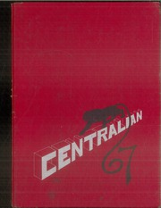 1967 Edition, Central High School - Centralian Yearbook (Independence, OR)