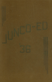 1936 Edition, Junction City High School - Junco Ed Yearbook (Junction City, OR)