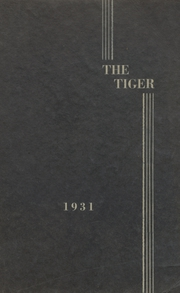 1931 Edition, Clatskanie High School - Tiger Yearbook (Clatskanie, OR)