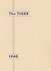 1940 Edition, Clatskanie High School - Tiger Yearbook (Clatskanie, OR)