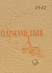 1942 Edition, Clatskanie High School - Tiger Yearbook (Clatskanie, OR)
