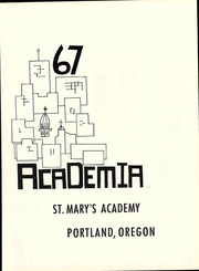 Page 5, 1967 Edition, St Marys Academy - Academia Yearbook (Portland, OR) online yearbook collection