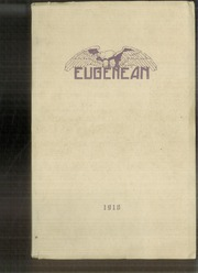 1918 Edition, Eugene High School - Eugenean Yearbook (Eugene, OR)