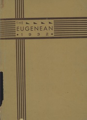 Eugene High School - Eugenean Yearbook (Eugene, OR) online yearbook collection, 1932 Edition, Page 1