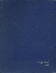 Page 1, 1946 Edition, Eugene High School - Eugenean Yearbook (Eugene, OR) online yearbook collection