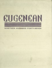Eugene High School - Eugenean Yearbook (Eugene, OR) online yearbook collection, 1947 Edition, Page 1