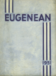 Eugene High School - Eugenean Yearbook (Eugene, OR) online yearbook collection, 1951 Edition, Page 1