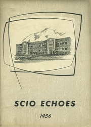 1956 Edition, Scio High School - Loggers Log Yearbook (Scio, OR)