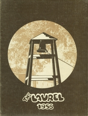 1956 Edition, Laurelwood Academy - Laurel Yearbook (Gaston, OR)