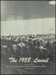 Page 6, 1958 Edition, Laurelwood Academy - Laurel Yearbook (Gaston, OR) online yearbook collection