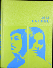 1973 Edition, Laurelwood Academy - Laurel Yearbook (Gaston, OR)