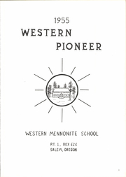 Page 7, 1955 Edition, Western Mennonite School - Pioneer Yearbook (Salem, OR) online yearbook collection