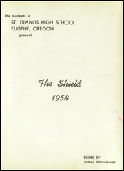 Page 5, 1954 Edition, St Francis High School - Shield Yearbook (Eugene, OR) online yearbook collection