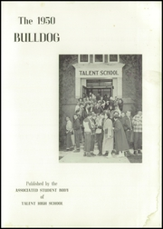 Page 5, 1950 Edition, Talent High School - Bulldog Yearbook (Talent, OR) online yearbook collection