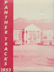 1953 Edition, Langlois High School - Panther Tracks Yearbook (Langlois, OR)