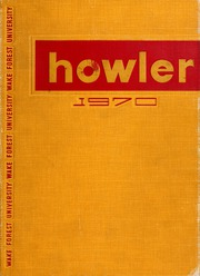 1970 Edition, Wake Forest University - Howler Yearbook (Winston Salem, NC)