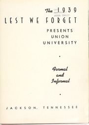 Page 5, 1939 Edition, Union University - Lest We Forget Yearbook (Jackson, TN) online yearbook collection