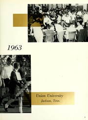 Page 7, 1963 Edition, Union University - Lest We Forget Yearbook (Jackson, TN) online yearbook collection