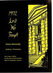 Page 5, 1972 Edition, Union University - Lest We Forget Yearbook (Jackson, TN) online yearbook collection