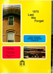 Page 5, 1975 Edition, Union University - Lest We Forget Yearbook (Jackson, TN) online yearbook collection