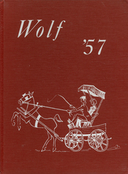 1957 Edition, Days Creek High School - Wolf Yearbook (Days Creek, OR)