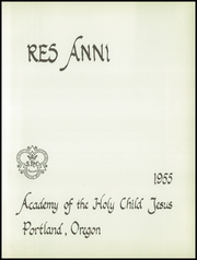 Page 5, 1955 Edition, Academy of the Holy Child - Res Anni Yearbook (Portland, OR) online yearbook collection