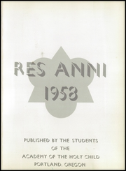 Page 5, 1958 Edition, Academy of the Holy Child - Res Anni Yearbook (Portland, OR) online yearbook collection