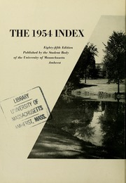Page 6, 1954 Edition, University of Massachusetts Amherst - Index Yearbook (Amherst, MA) online yearbook collection