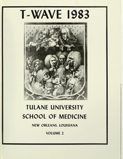 Page 5, 1983 Edition, Tulane University School of Medicine - T Wave Yearbook (New Orleans, LA) online yearbook collection