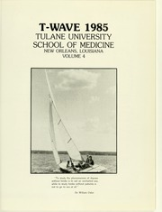 Page 5, 1985 Edition, Tulane University School of Medicine - T Wave Yearbook (New Orleans, LA) online yearbook collection