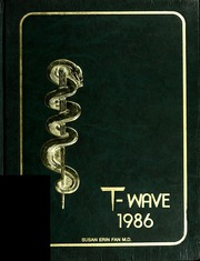 Page 1, 1986 Edition, Tulane University School of Medicine - T Wave Yearbook (New Orleans, LA) online yearbook collection