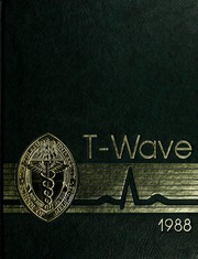 1988 Edition, Tulane University School of Medicine - T Wave Yearbook (New Orleans, LA)
