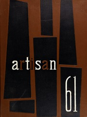 1961 Edition, Manual Arts High School - Artisan Yearbook (Los Angeles, CA)