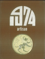 1974 Edition, Manual Arts High School - Artisan Yearbook (Los Angeles, CA)