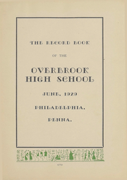 Page 5, 1929 Edition, Overbrook High School - Record Yearbook (Philadelphia, PA) online yearbook collection