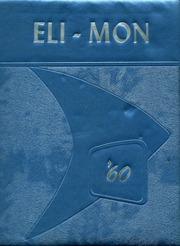 Page 1, 1960 Edition, Elizabeth Forward High School - Eli Mon Yearbook (Elizabeth, PA) online yearbook collection