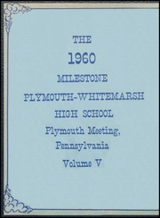 Page 2, 1960 Edition, Plymouth Whitemarsh High School - Milestone Yearbook (Plymouth Meeting, PA) online yearbook collection