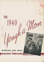 Page 7, 1940 Edition, McKeesport High School - Yough A Mon Yearbook (Mckeesport, PA) online yearbook collection