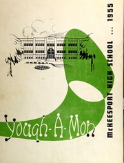 1955 Edition, McKeesport High School - Yough A Mon Yearbook (Mckeesport, PA)
