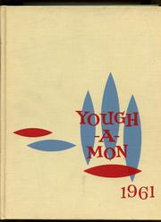 1961 Edition, McKeesport High School - Yough A Mon Yearbook (Mckeesport, PA)