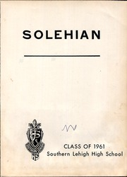 Page 5, 1961 Edition, Southern Lehigh High School - Solehian Yearbook (Center Valley, PA) online yearbook collection