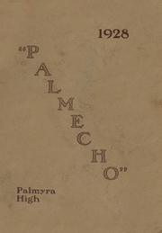 1928 Edition, Palmyra Area High School - Palm Echo Yearbook (Palmyra, PA)
