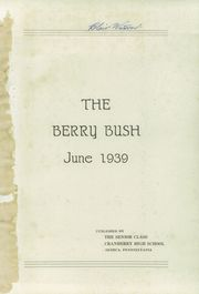 Page 3, 1939 Edition, Cranberry High School - Berry Bush Yearbook (Seneca, PA) online yearbook collection